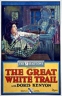 THE GREAT WHITE TRAIL (1917), courtesy Richard C. Allen