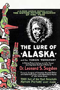 THE LURE OF ALASKA AND THE YUKON TERRITORY (1915), courtesy William O'Farrell